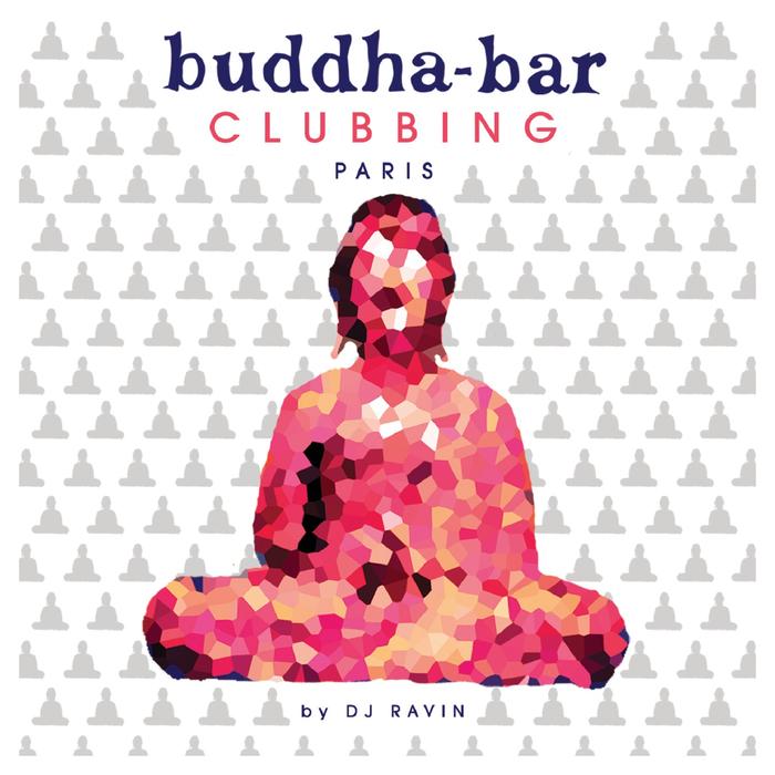 DJ RAVIN - Buddha Bar Clubbing