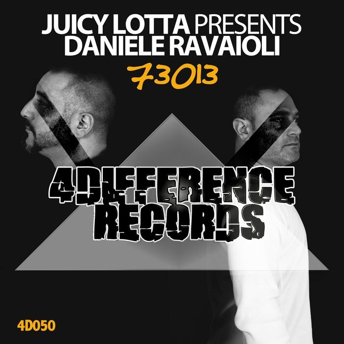 JUICY LOTTA pres DANIELE RAVAIOLI - 73013
