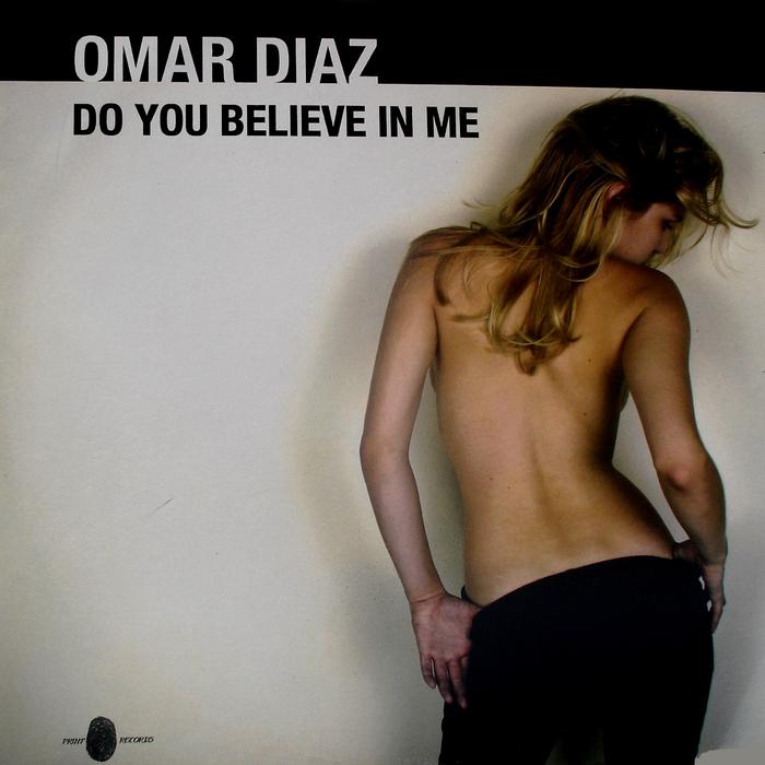 DJ OMAR DIAZ - Do You Believe In Me