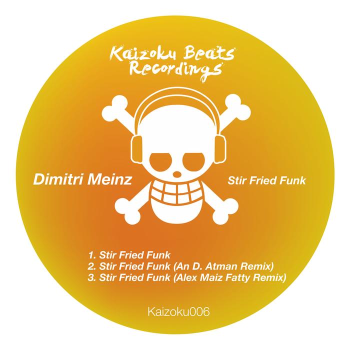 DIMITRI MEINZ - Stir Fried Funk