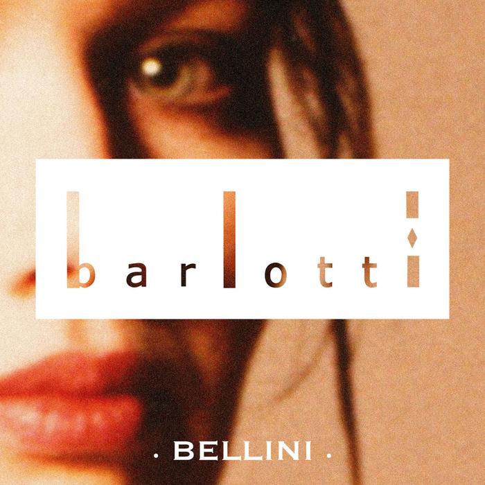 VARIOUS - Barlotti Bellini