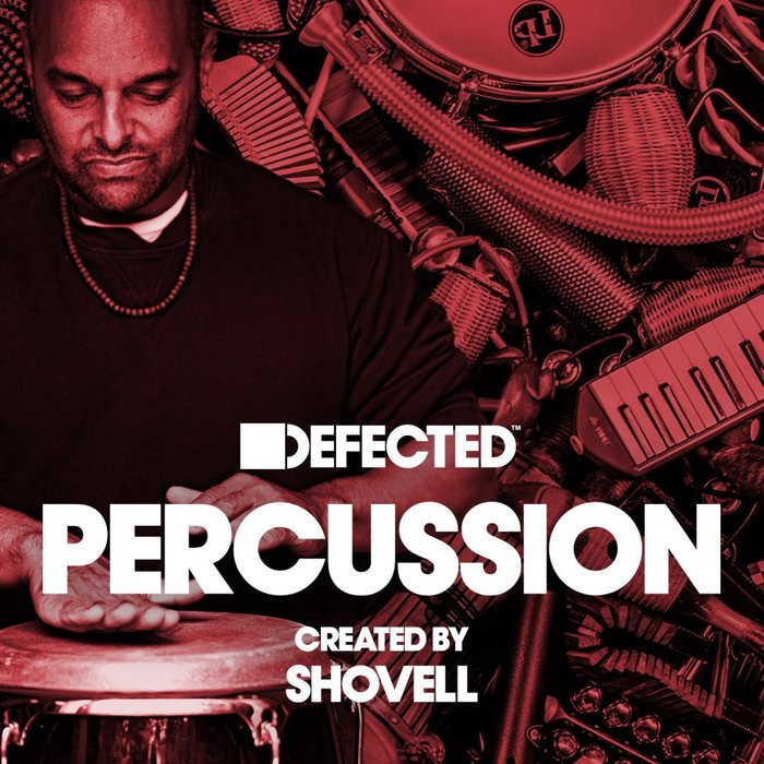 DEFECTED RECORDS - Defected Percussion: Shovell (Sample Pack WAV/APPLE/REASON)