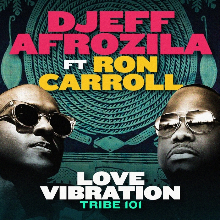 DJEFF AFROZILA - Love Vibration