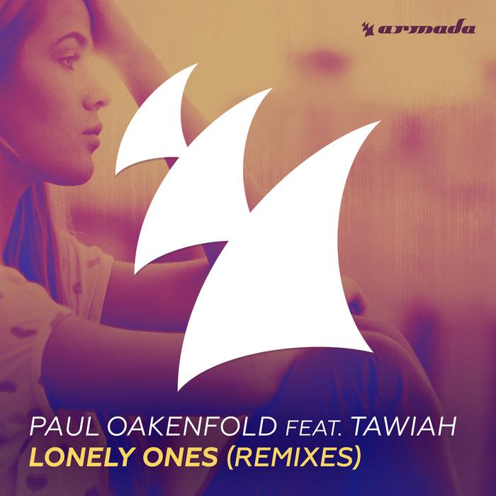 PAUL OAKENFOLD feat TAWIAH - Lonely Ones (Remixes)