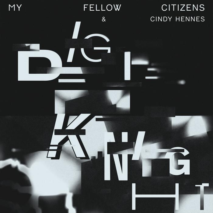 MY FELLOW CITIZENS - Digi Knight