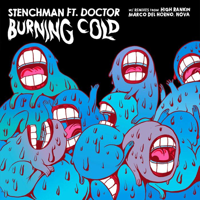 STENCHMAN - Burning Cold