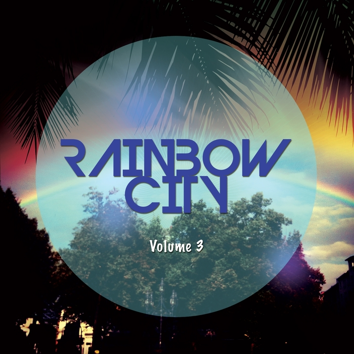 VARIOUS - Rainbow City Vol 3 (House & Summer Tunes)