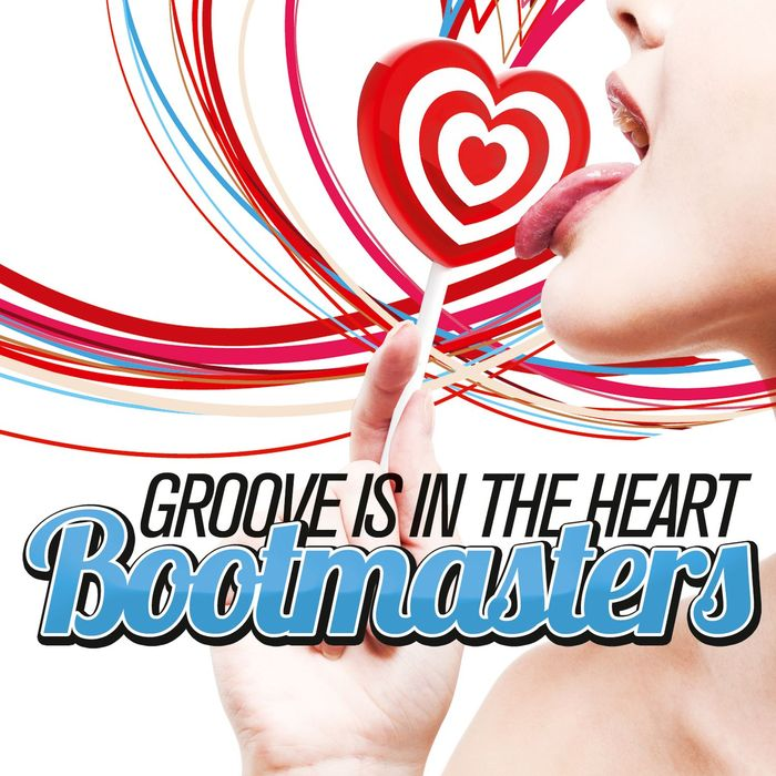BOOTMASTERS - Groove Is In The Heart