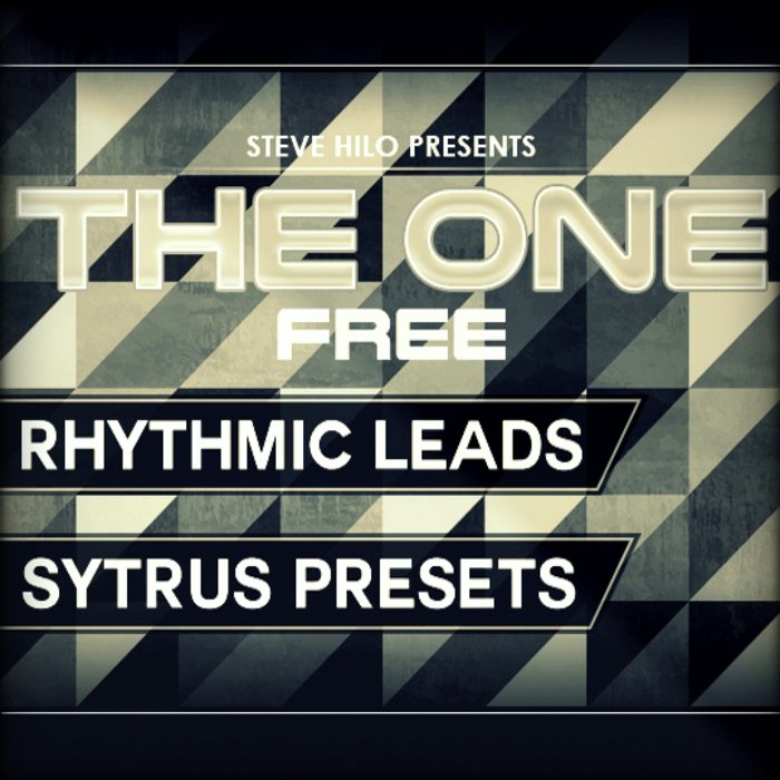 THE ONE-SERIES - Rythmic Leads (Free Sample Pack Sytrus Presets)