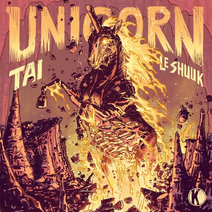 TAI & LE SHUUK - Unicorn