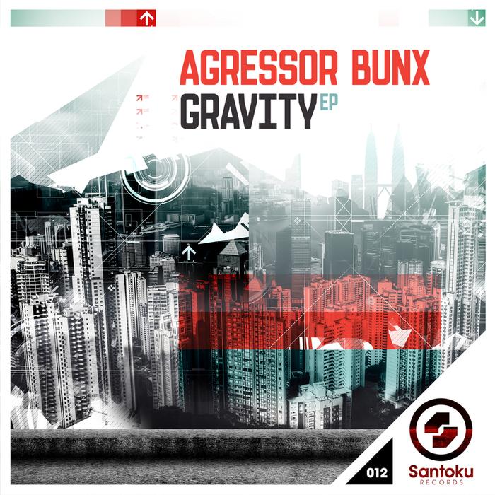 AGRESSOR BUNX - Gravity