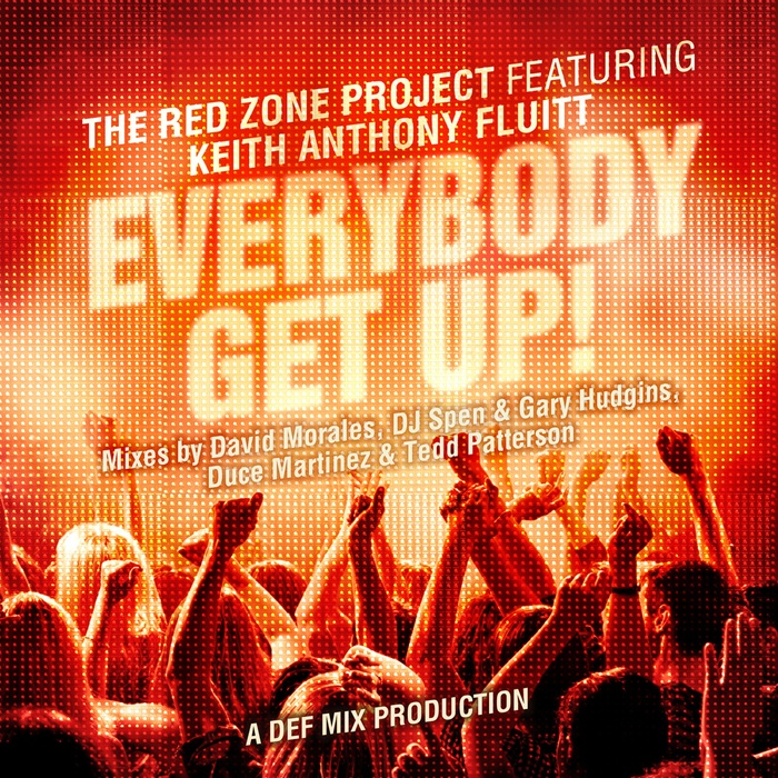THE RED ZONE PROJECT feat KEITH ANTHONY FLUITT - Everybody Get Up!