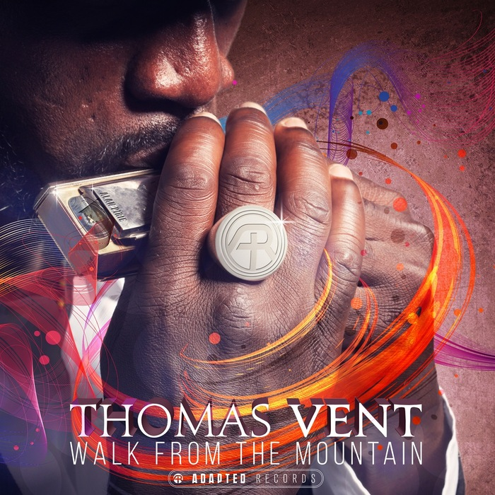 THOMAS VENT - Walk From The Mountain