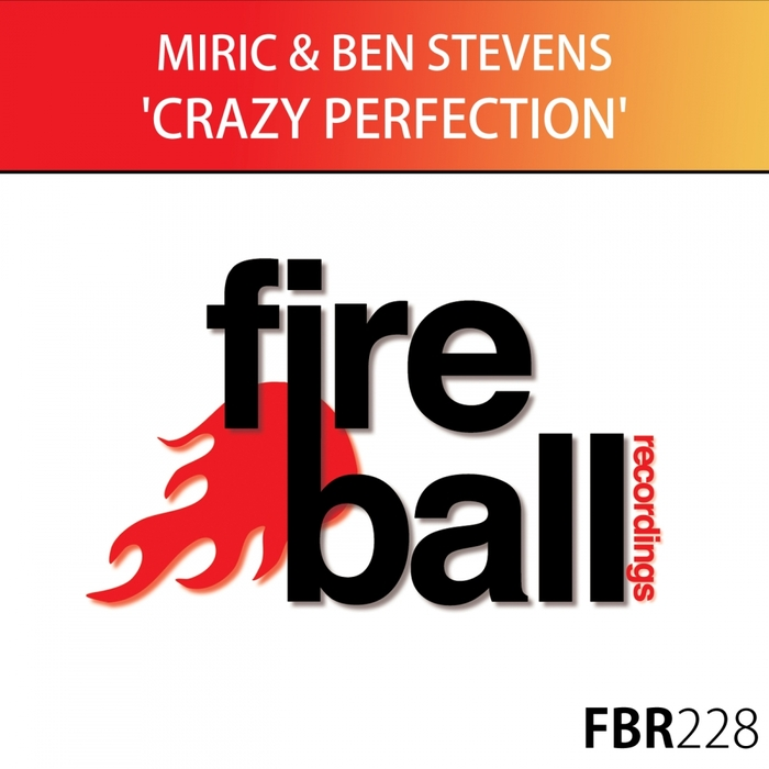 MIRIC & BEN STEVENS - Crazy Perfection