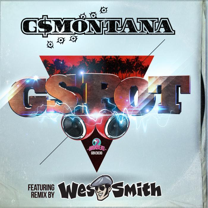 G$MONTANA - GSPOT EP
