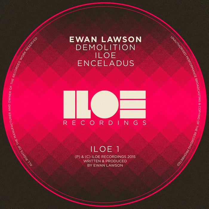 EWAN LAWSON - Demolition/Iloe