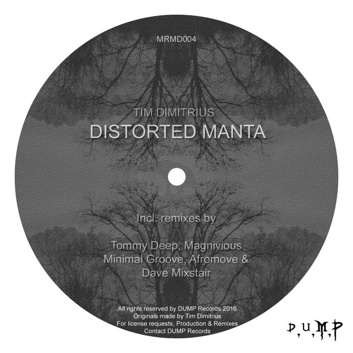 TIM DIMITRIUS - Distorted Manta