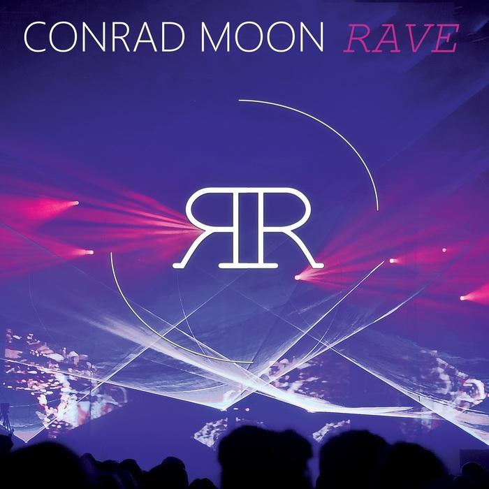 CONRAD MOON - Rave