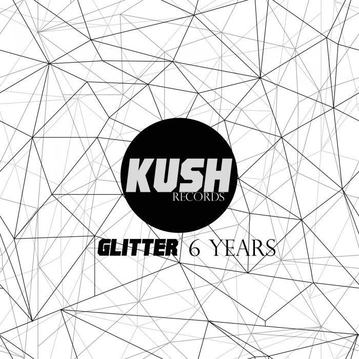 GLITTER - Glitter 6 Years