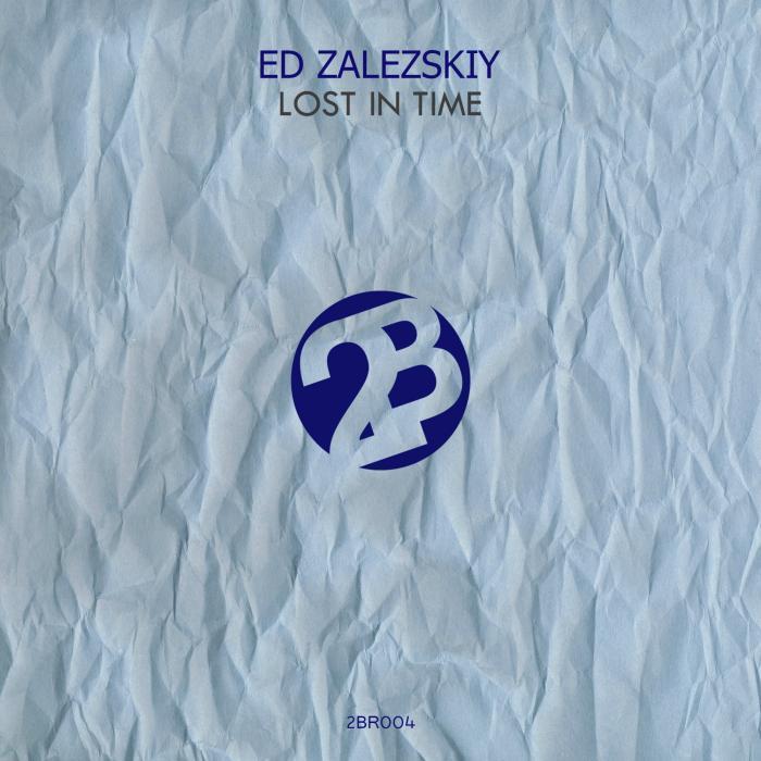 ED ZALEZSKIY - Lost In Time