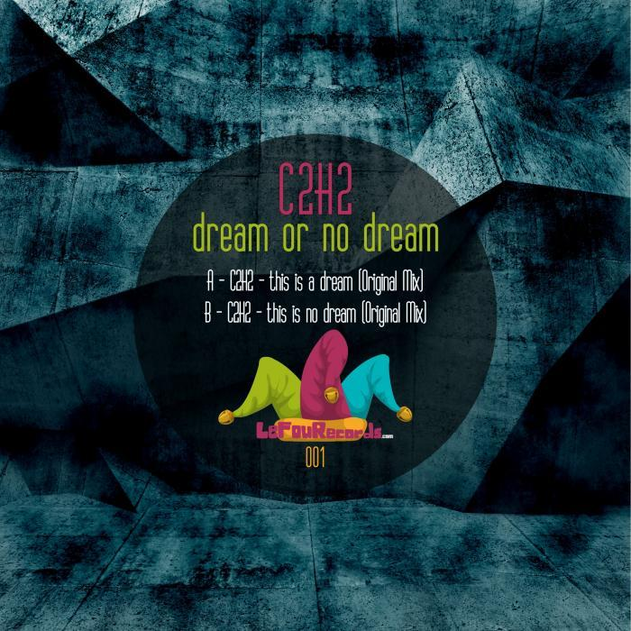 C2H2 - Dream Or No Dream