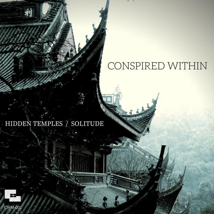 CONSPIRED WITHIN - Hidden Temples/Solitude