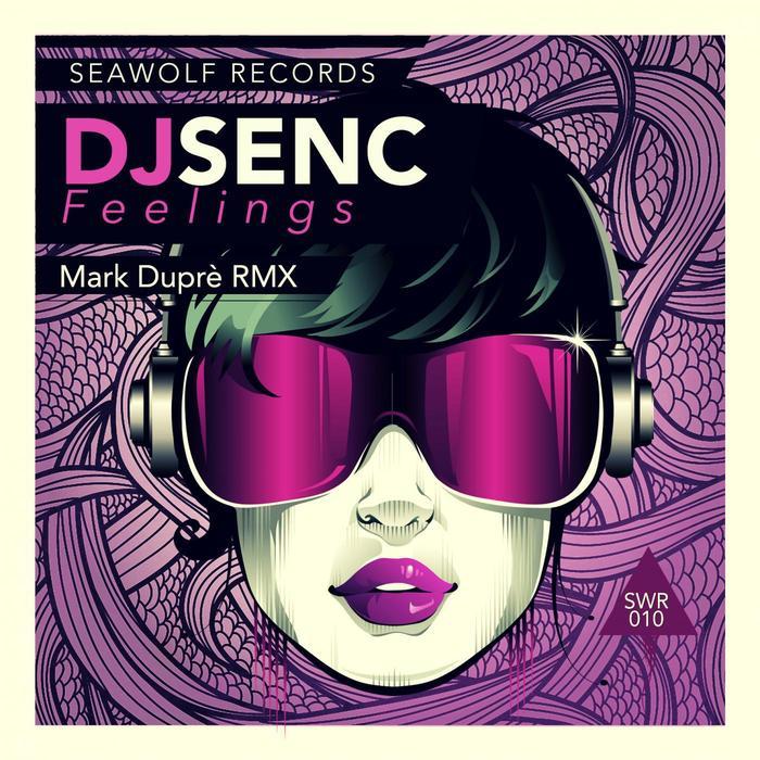 DJ SENC - Feelings