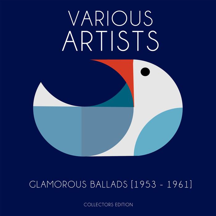 VARIOUS - Glamorous Ballads (1953 1961)