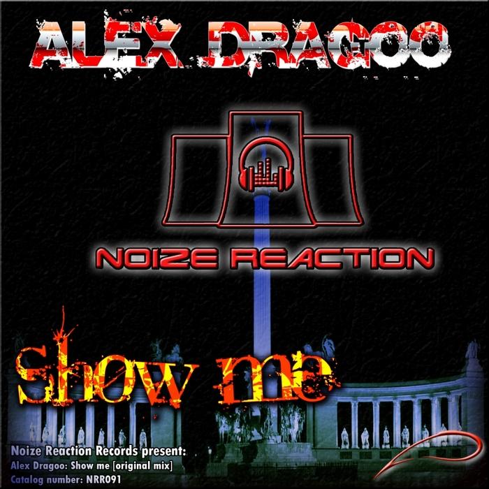 ALEX DRAGOO - Show Me