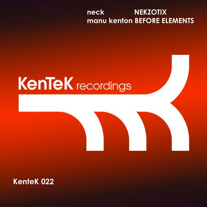NECK/MANU KENTON - Before Elements