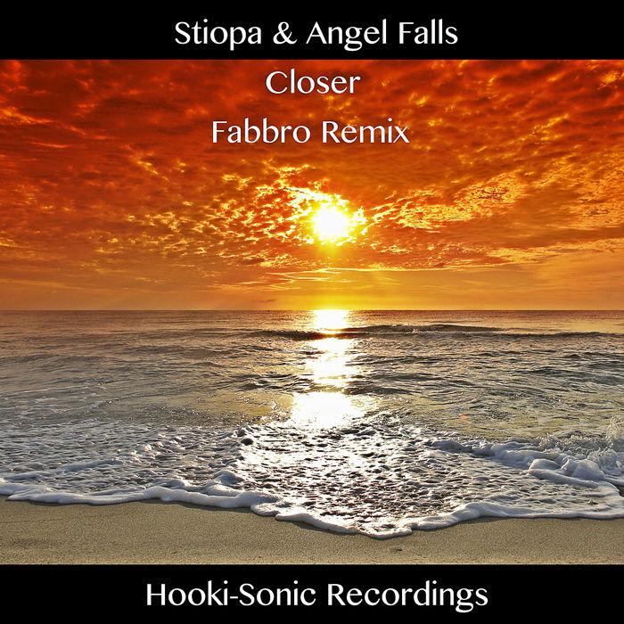STIOPA/ANGEL FALLS - Closer (Fabbro Remix)