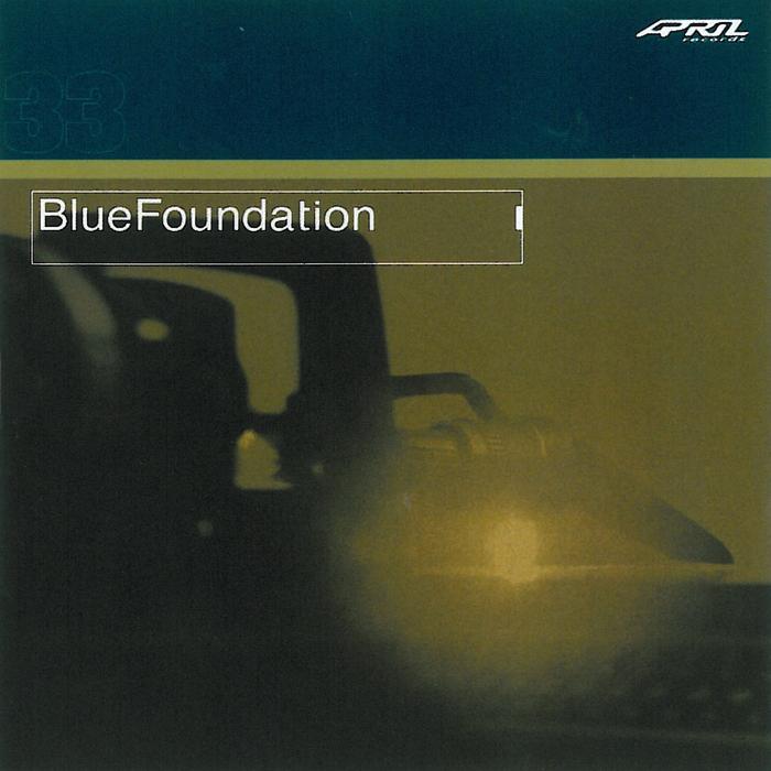 BLUE FOUNDATION - Blue Foundation