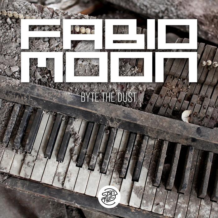 FABIO & MOON - Byte The Dust