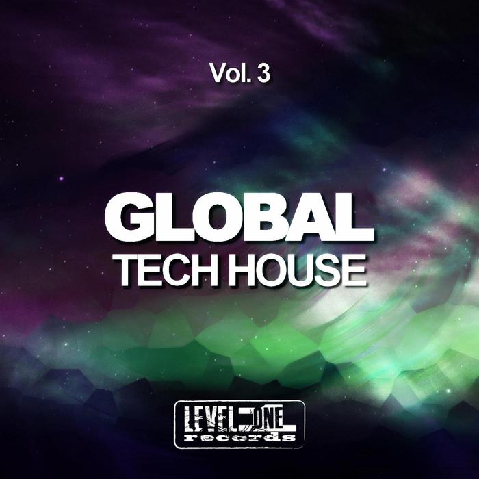 VARIOUS - Global Tech House Vol 3