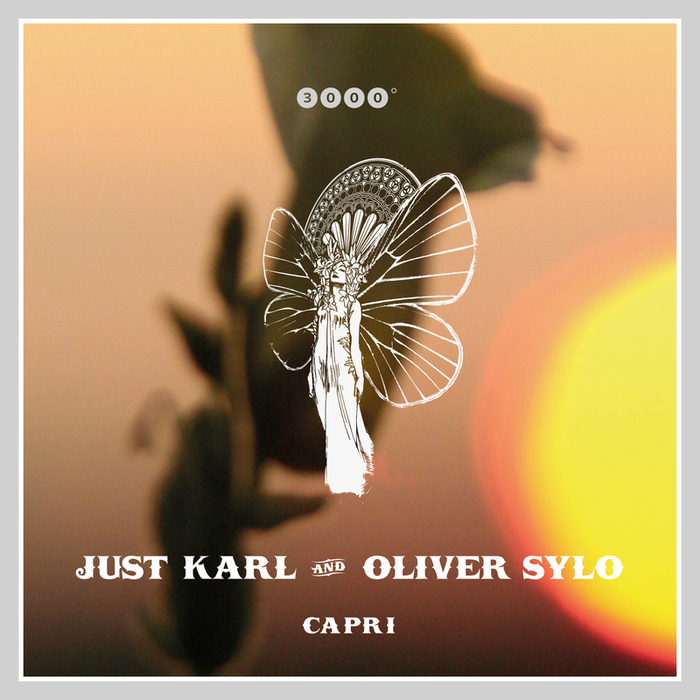 JUST KARL & OLIVER SYLO - Capri