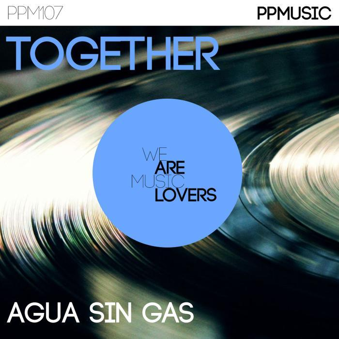 AGUA SIN GAS - Together