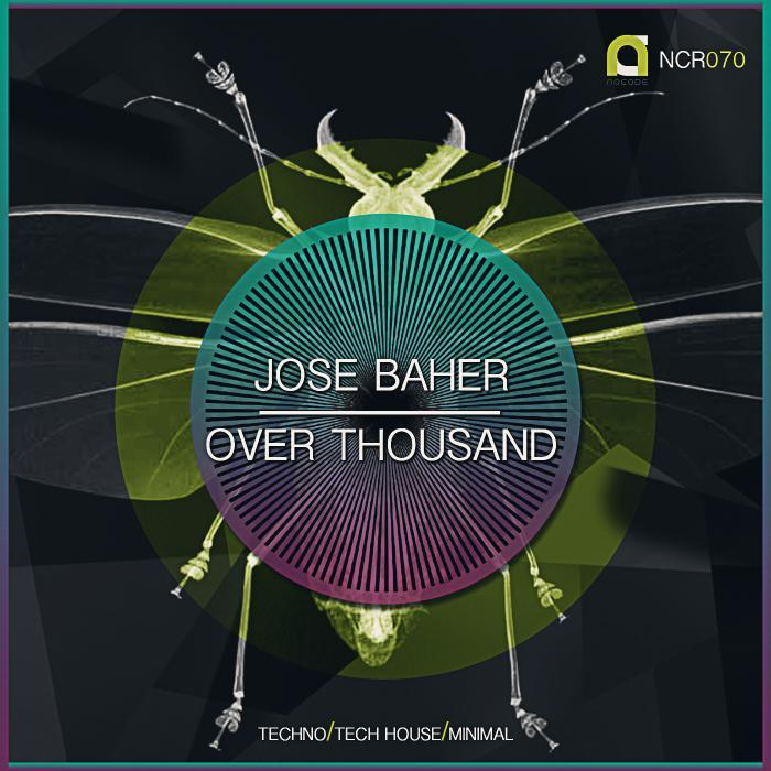 JOSE BAHER - Over Thousand Ep