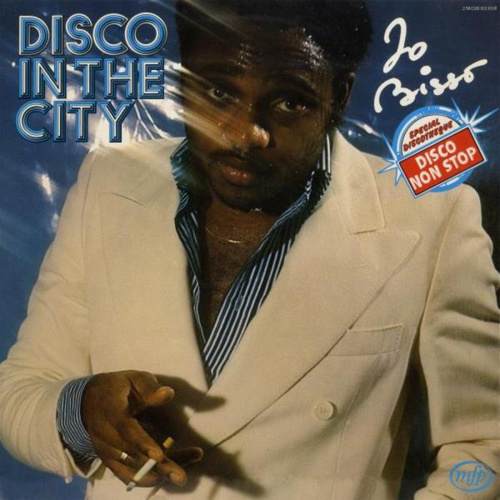 JO BISSO - The Best Disco In The City