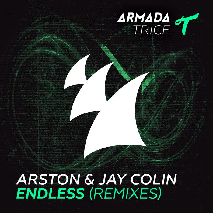 ARSTON & JAY COLIN - Endless (Remixes)
