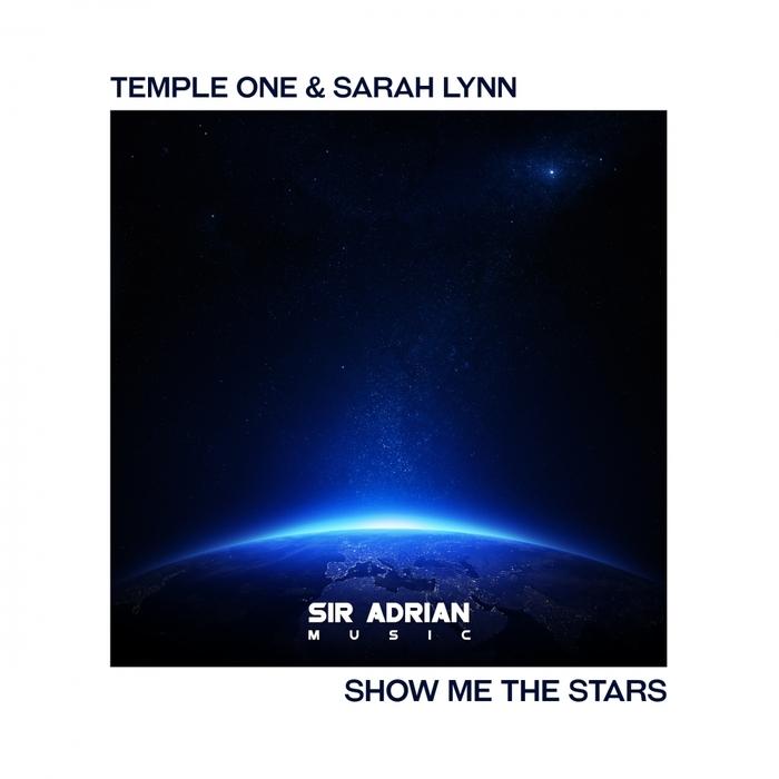 TEMPLE ONE & SARAH LYNN - Show Me The Stars