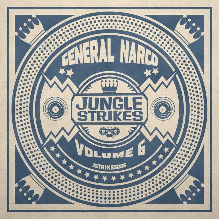 GENERAL NARCO - Jungle Strikes Vol 6