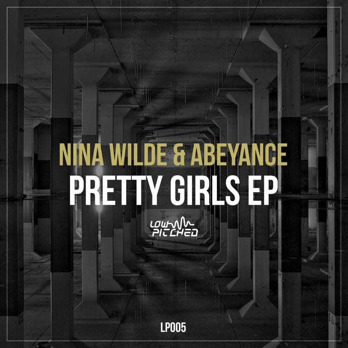 NINA WILDE/ABEYANCE - Pretty Girls EP