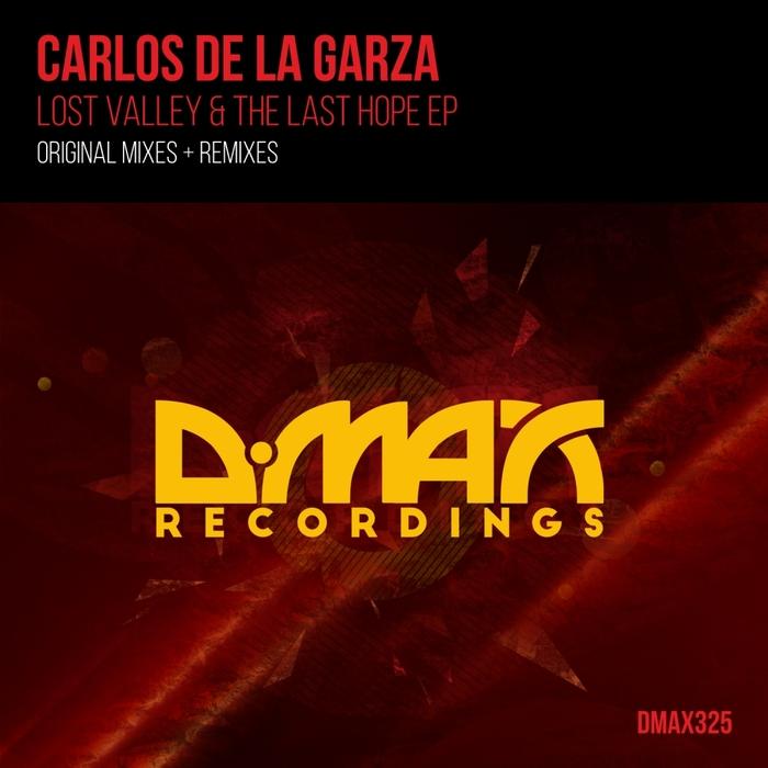 CARLOS DE LA GARZA - Lost Valley & The Last Hope EP