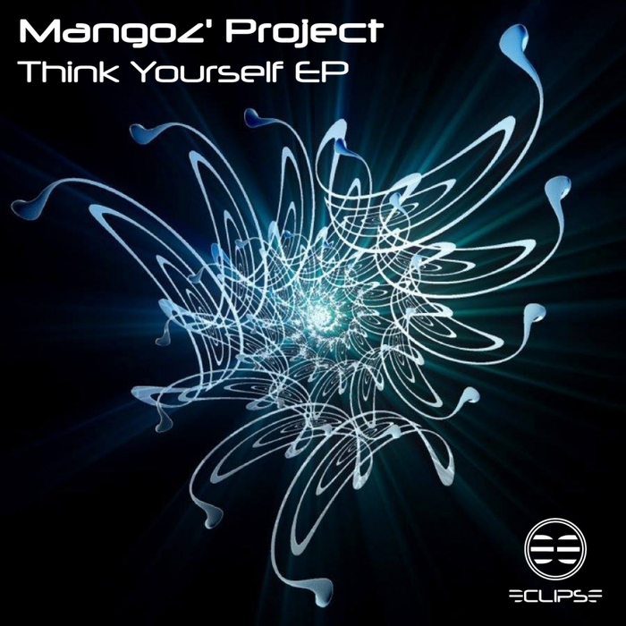 MANGOZ' PROJECT - Think Yourself EP