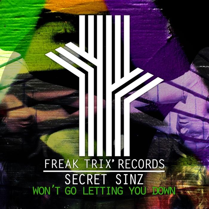 SECRET SINZ - Won't Go Letting You Down
