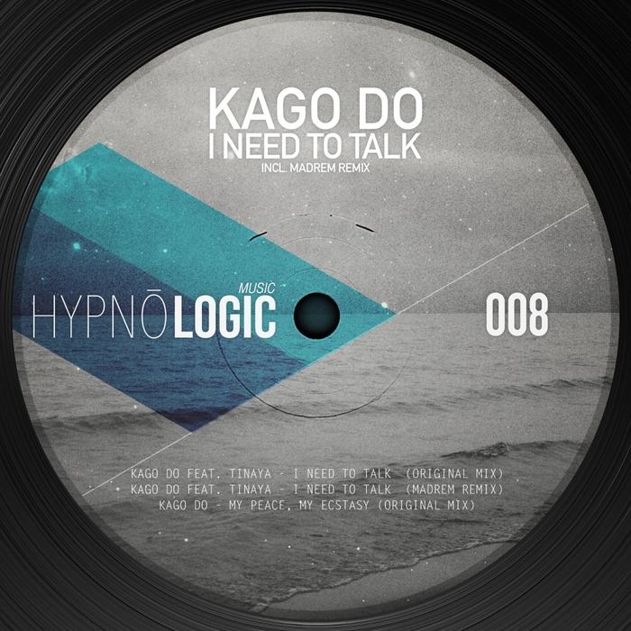 KAGO DO - I Need To Talk