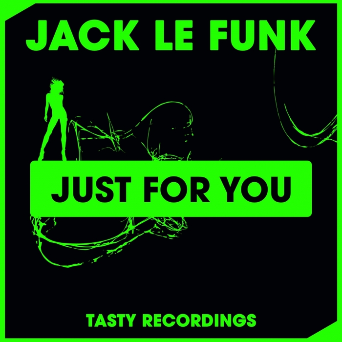 JACK LE FUNK - Just For You