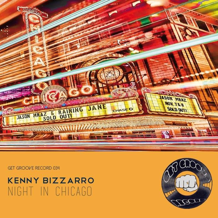 KENNY BIZZARRO - Night In Chicago