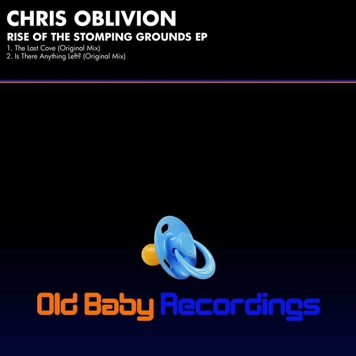 CHRIS OBLIVION - Rise Of The Stomping Grounds EP