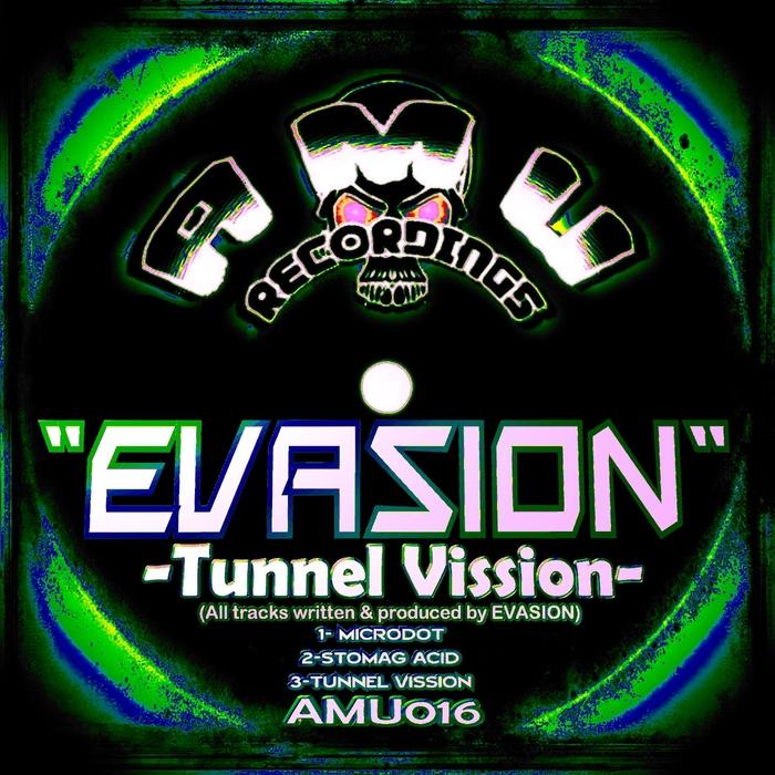 EVASION - TUNNEL VISSION